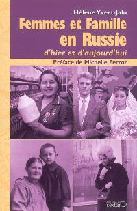 Femmes et famille en Russie : d'hier et d'aujourd'hui