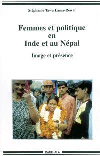 Femmes et politique en Inde et au Népal : image et présence
