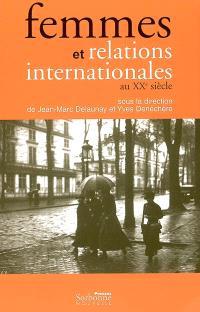 Femmes et relations internationales au XXe siècle