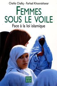 Femmes sous le voile : face à la loi islamique