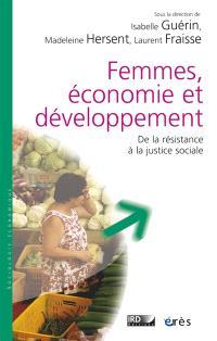 Femmes, économie et développement : de la résistance à la justice sociale