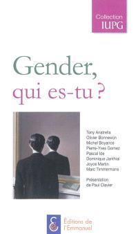Gender, qui es-tu ?