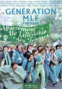 Génération MLF : 1968-2008