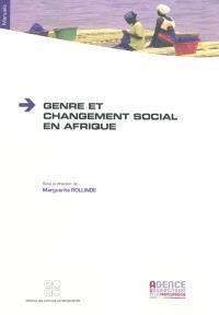 Genre et changement social en Afrique