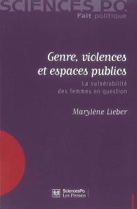 Genre, violences et espaces publics : la vulnérabilité des femmes en question