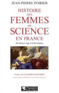 Histoire des femmes de science en France : du Moyen Age à la Révolution