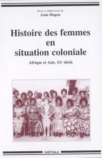 Histoire des femmes en situation coloniale : Afrique et Asie, XXe siècle