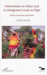 Interventions en milieu rural et changement social au Niger : actions et réactions des femmes