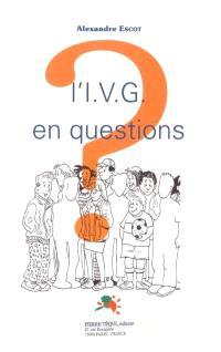 L'IVG en questions