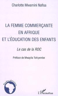 La femme commerçante en Afrique et l'éducation des enfants : le cas de la RDC