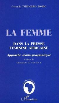 La femme dans la presse féminine africaine : approche sémio-pragmatique