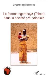 La femme ngambaye (Tchad) dans la société pré-coloniale