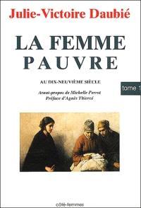 La Femme pauvre au XIXe siècle : 1866. Volume 1, Condition économique