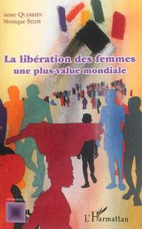 La libération des femmes, une plus-value mondiale