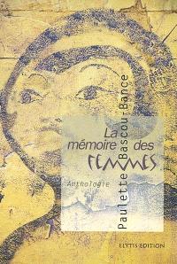 La mémoire des femmes : anthologie