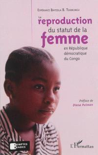 La reproduction du statut de la femme en République démocratique du Congo