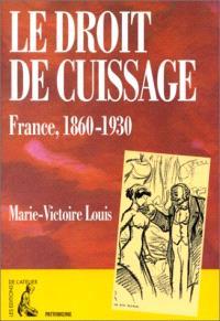 Le droit de cuissage : France, 1860-1930