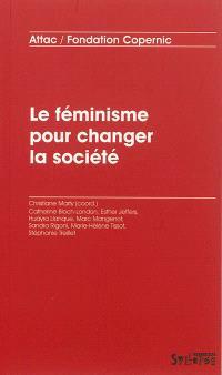 Le féminisme pour changer la société