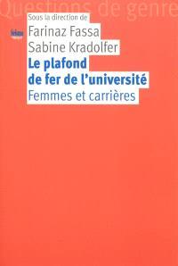 Le plafond de fer de l'université : femmes et carrières