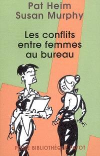 Les conflits entre femmes au bureau