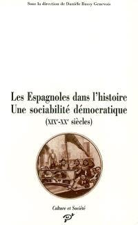 Les Espagnoles dans l'histoire : une sociabilité démocratique (XIXe-XXe siècles)