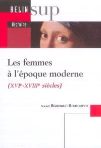 Les femmes à l'époque moderne : XVIe-XVIIIe siècles