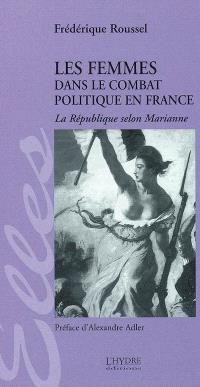 Les femmes dans le combat politique en France : la République selon Marianne
