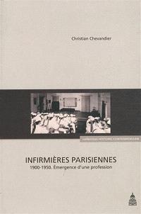 Les infirmières parisiennes (1900-1950) : émergence d'une profession