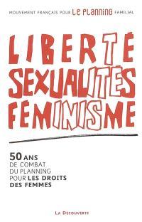 Liberté, sexualités, féminisme : 50 ans de combat du Planning pour les droits des femmes