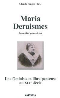Maria Deraismes, journaliste pontoisienne : une féministe et libre-penseuse au XIXe siècle