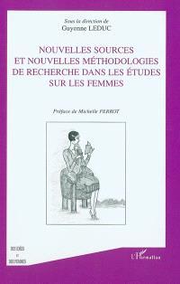 Nouvelles sources et nouvelles méthodologies de recherche dans les études sur les femmes