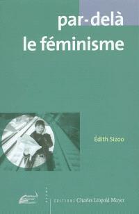 Par-delà le féminisme