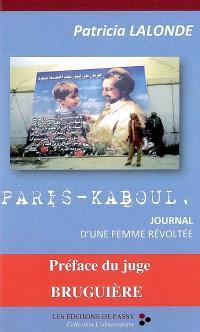 Paris-Kaboul : journal d'une femme révoltée