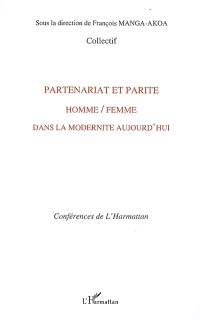 Partenariat et parité homme-femme dans la modernité aujourd'hui