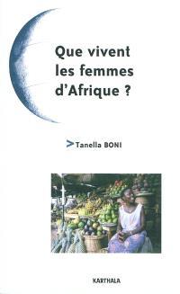 Que vivent les femmes d'Afrique ?