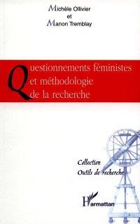 Questionnements féministes et méthodologie de la recherche