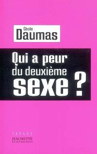 Qui a peur du deuxième sexe ?