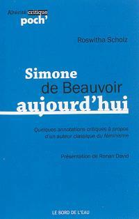 Simone de Beauvoir aujourd'hui : quelques annotations critiques à propos d'un auteur classique du féminisme