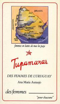 Tupamaras : des femmes de l'Uruguay