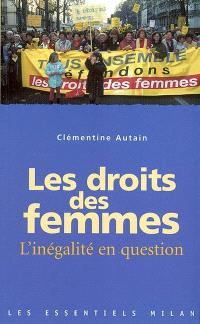 Les droits des femmes : l'inégalité en question