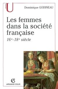 Les femmes dans la société française : 16e-18e siècle
