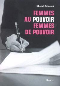 Femmes au pouvoir, femmes de pouvoir