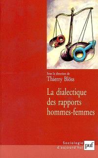 La dialectique des rapports hommes-femmes
