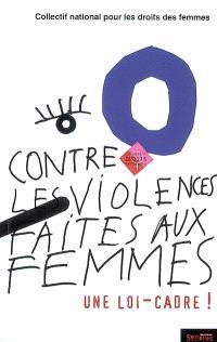 Contre les violences faites aux femmes : une loi-cadre !