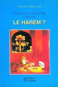 Etes vous vacciné contre le harem ?