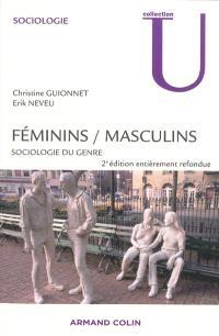 Féminins, masculins : sociologie du genre : cycle D, cycle M, professionnels