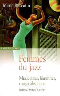 Femmes du jazz : musicalités, féminités, marginalisations