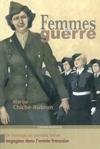 Femmes en guerre : un hommage aux premières femmes engagées dans l'Armée française