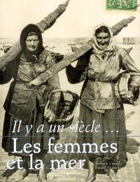Il y a un siècle, les femmes et la mer