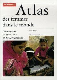 L'atlas des femmes dans le monde : émancipation ou oppression, un paysage contrasté